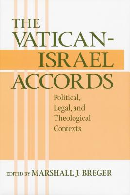 Image for Vatican Israel Accords: Political, Legal, and Theological Contexts