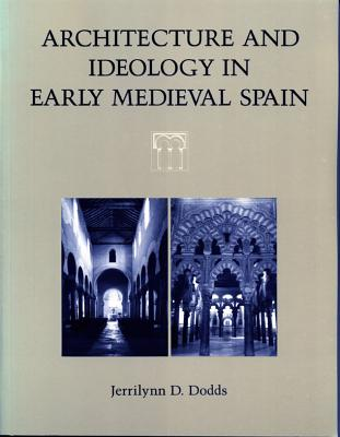 Image for Architecture and Ideology in Early Medieval Spain