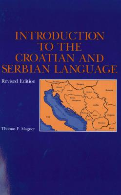 Image for Introduction to the Croatian and Serbian Language (Slight damage to soft cover)