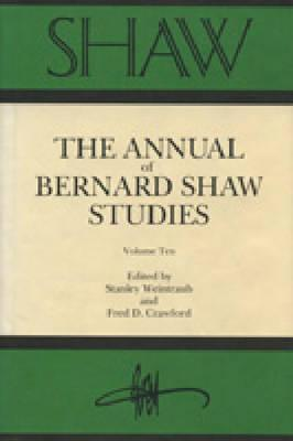 Image for Shaw, Volume 10: The Annual Of Bernard Shaw Studies