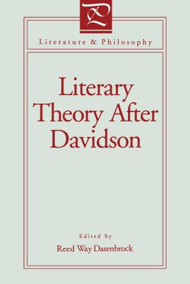Image for Literary Theory After Davidson (Literature and Philosophy)