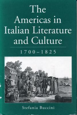 Image for The Americas in Italian Literature and Culture, 1700-1825