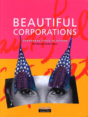 Image for Beautiful Corporations: Corporate Style in Action