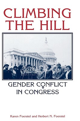Image for Climbing the Hill: Gender Conflict in Congress