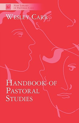 Image for A Handbook of Pastoral Studies (New Library of Pastoral Care)
