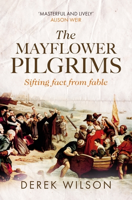 Image for The Mayflower Pilgrims: Sifting Fact from Fable