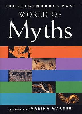 World of Myths, MARINA WARNER