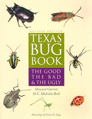 Image for Texas Bug Book: The Good, the Bad, and the Ugly