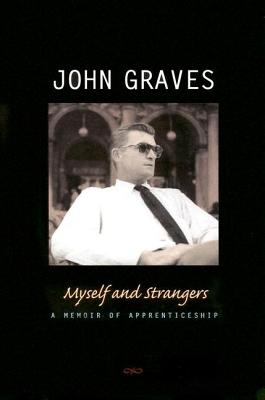Image for Myself and Strangers: A Memoir of Apprenticeship