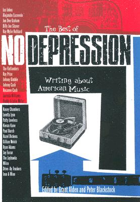 Image for The Best of No Depression: Writing about American Music