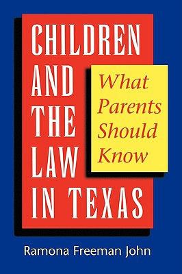 Image for Children and the Law in Texas  What Parents Should Know