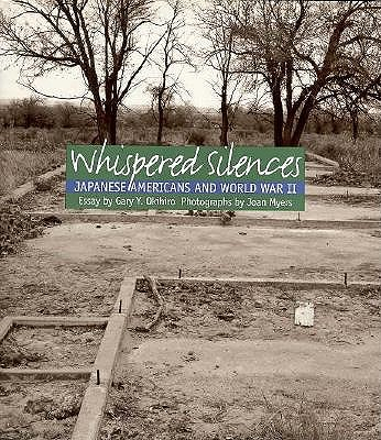 Image for Whispered Silences: Japanese Americans and World War II