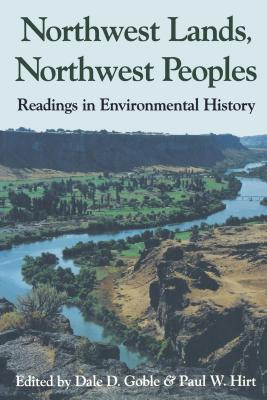 Image for Northwest Lands, Northwest Peoples: Readings in Environmental History (Columbia Northwest Classics)