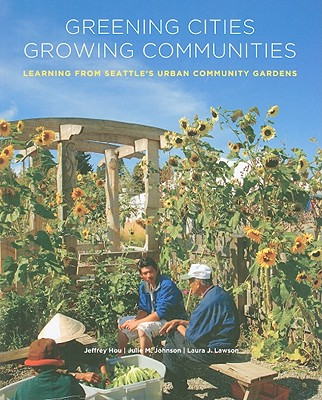 Image for Greening Cities, Growing Communities (Land and Community Design Case Studies)