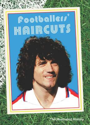 Image for Footballers Haircuts: Penalty Kicks and Curlers