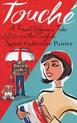 Image for Touche: A French Woman's Take on the English