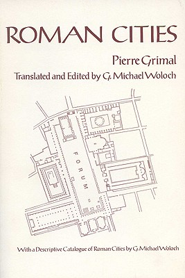 Image for Roman Cities: Les Villes Romaines, by Pierre Grimal (Wisconsin Studies in Classics)