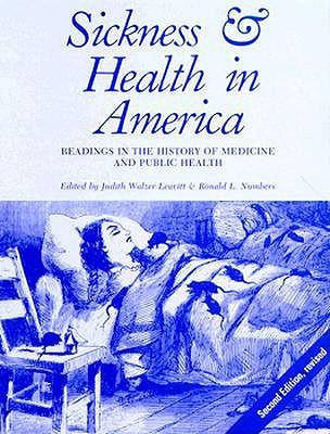 Image for Sickness and Health in America: Readings in the History of Medicine and Public Health