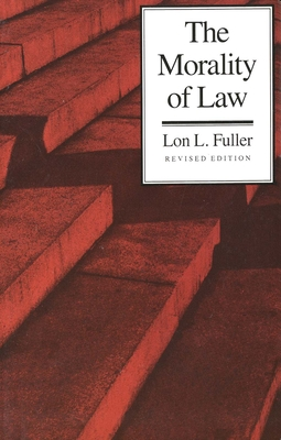 Image for The Morality of Law (The Storrs Lectures Series)