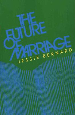 The Future of Marriage, Bernard, Jessie