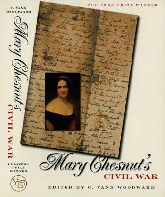 Mary Chesnut's Civil War, Mary Chesnut