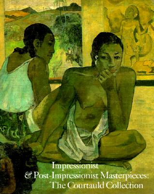 Image for Impressionist and Post-Impressionist Masterpieces: The Courtauld Collection
