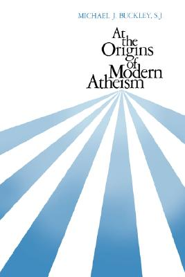 Image for At the Origins of Modern Atheism