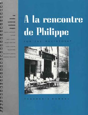Image for A la rencontre de Philippe: An interactive video program for the Macintosh (Yale Language Series)