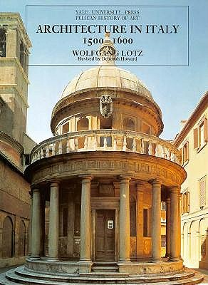 Image for Architecture in Italy 1500-1600 (The Yale University Press Pelican History of Art)