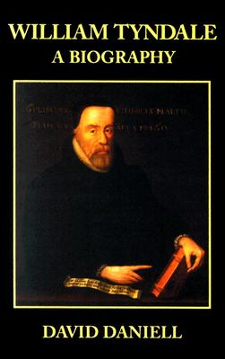 Image for William Tyndale: A Biography