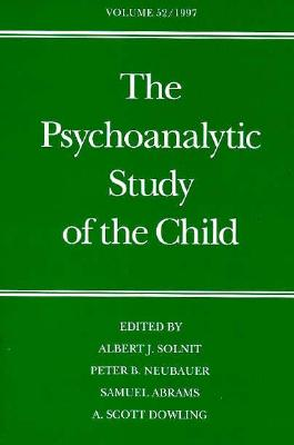 Image for The Psychoanalytic Study of the Child: Volume 52 (The Psychoanalytic Study of the Child Series)