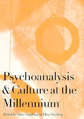 Image for Psychoanalysis and Culture at the Millennium