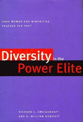 Image for Diversity in the Power Elite: Have Women and Minorities Reached the Top?