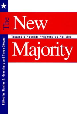 Image for The New Majority: Toward a Popular Progressive Politics
