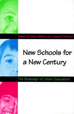Image for New Schools for a New Century: The Redesign of Urban Education