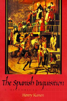 Image for The Spanish Inquisition: A Historical Revision