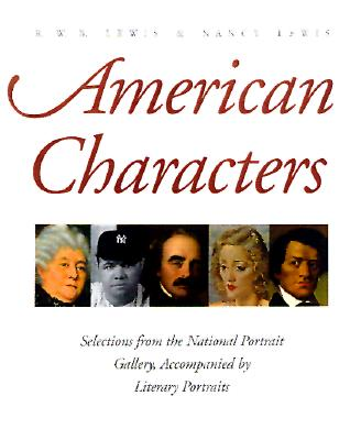 Image for American Characters: Selections from the National Portrait Gallery, Accompanied by Literary Portraits