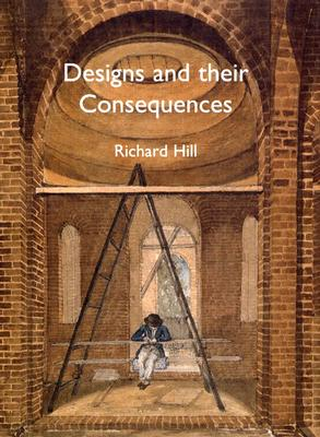 Image for Designs and their Consequences: Architecture and Aesthetics