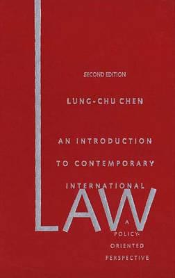 Image for An Introduction to Contemporary International Law: A Policy-Oriented Perspective; Second Edition