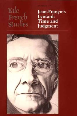 Image for Yale French Studies, Number 99: Jean-Francois Lyotard: Time and Judgment