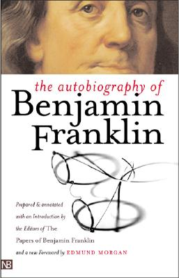 Image for The Autobiography of Benjamin Franklin: Second Edition (Yale Nota Bene)