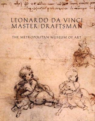 Image for Leonardo da Vinci, Master Draftsman (New York Metropolitan Museum of Art Series)