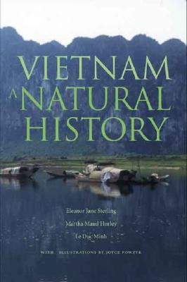 VIETNAM : A NATURAL HISTORY, ELEANOR J. STERLING
