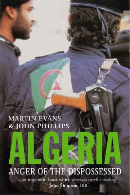 Image for Algeria: Anger of the Dispossessed