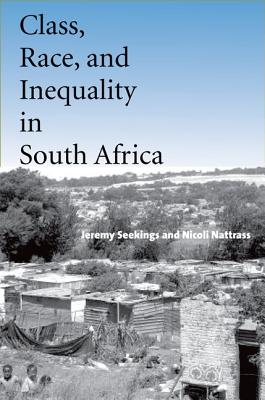 Image for CLASS, RACE, AND INEQUALITY IN SOUTH AFRICA