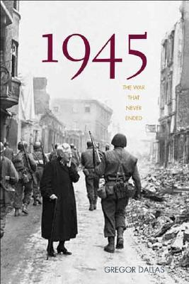 Image for 1945 - THE WAR THAT NEVER ENDED