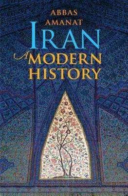 Iran: A Modern History, Amanat, Abbas