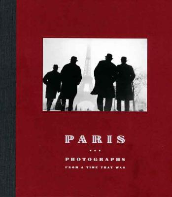Image for Paris: Photographs from a Time That Was (Distributed for the Art Institute of Chicago)