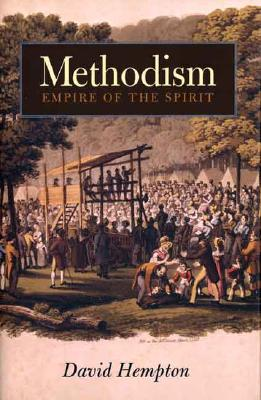 Image for Methodism: Empire of the Spirit