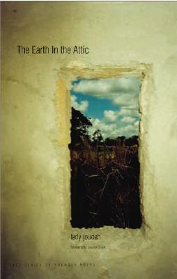 Image for The Earth in the Attic (Yale Series of Younger Poets)